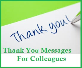 Thank You Messages For Colleagues/ Sample Thank You Messages For Colleagues/Thank  You Notes For Colleagues/Appreciation Messages To Colleagues/ Thank You ...