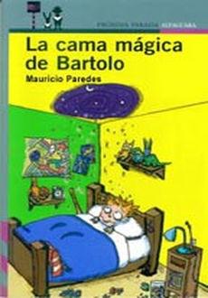 La%2Bcama%2BMagica%2Bde%2BBartolo La cama Magica de Bartolo   Mauricio Paredes