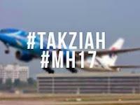 Salam Takziah Buat Keluarga Mangsa MH 17 !