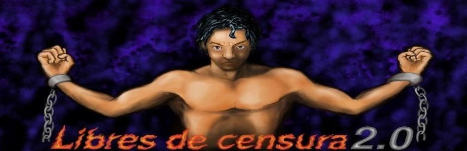 Libres de Censura 2.0