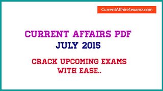 Current Affairs PDF July 2015 Third Week