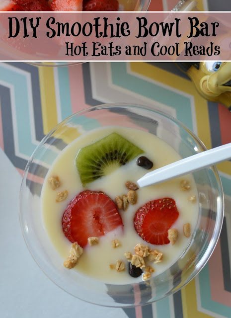 Perfect for busy weekdays or morning brunch events! Smoothie Bowl Breakfast or DIY Smoothie Bowl Bar from Hot Eats and Cool Reads
