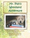 Mr. Pish&#39;s Woodland Adventure