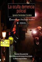 Web oficial de La oculta demencia policial. Edición Internacional.
