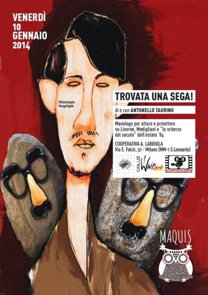 Eventi gratuiti nel weekend a Milano: monologo di Antonello Taurino per Maquis