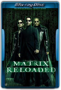 Matrix Reloaded Torrent Dublado
