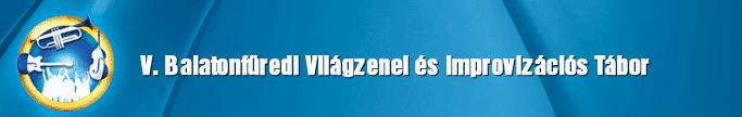 Balatonfüredi Világzenei és Improvizációs Tábor
