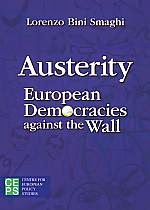 Lorenzo Bini Smaghi - Austerity:<br>European democracies against the wall