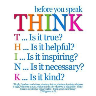Do you think before you speak