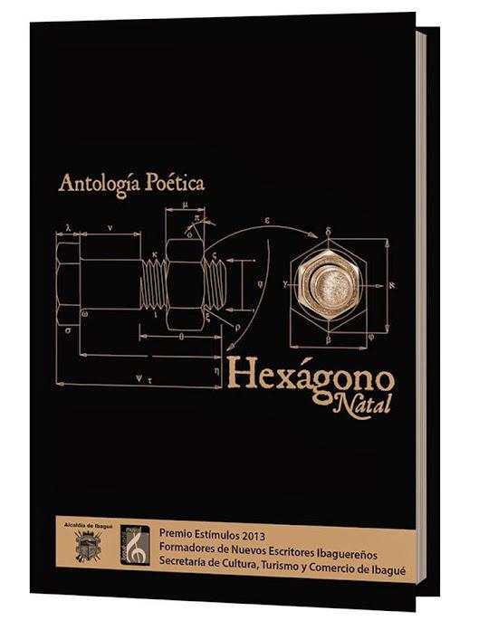 """""""Hexágono Natal"""" Antología Poética"""