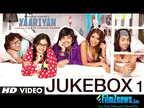 Yaariyan (2014) Full Audio Songs Jukebox