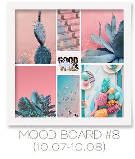 MOOD BOARD #8 до 10/08