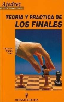 Teoría y práctica de los finales de Lorenzo Ponce Sala
