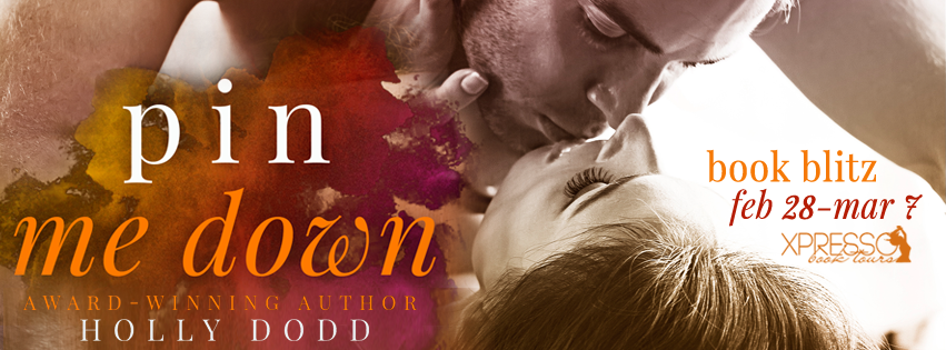 Pin Me Down Book Blitz