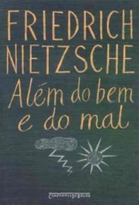 ALÉM DO BEM E DO MAL – Friedrich Nietzsche