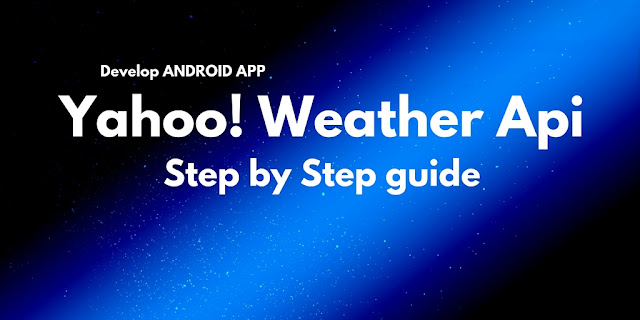 Develop Android Weather app using Yahoo! Api