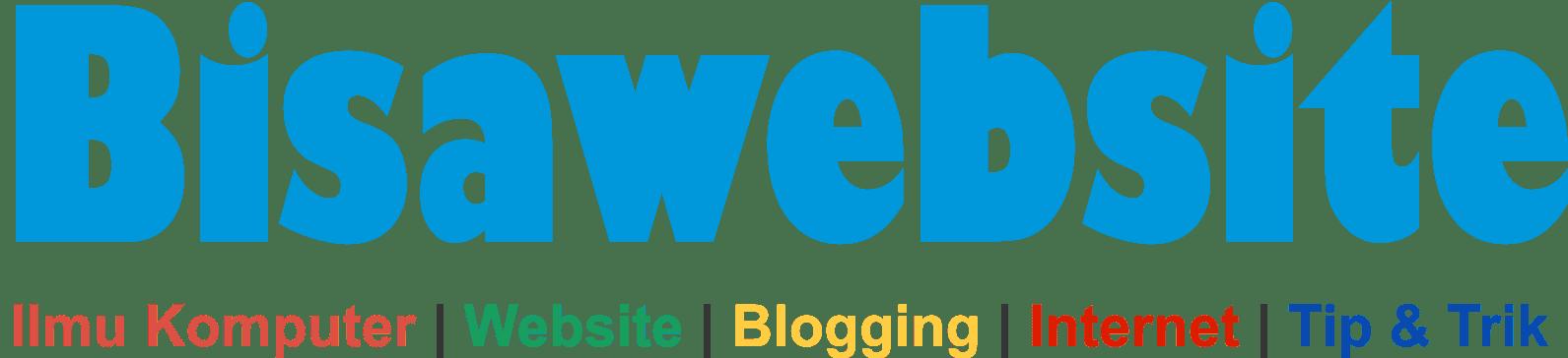 Bisawebsite || Tutorial Web,lmu Komputer, CMS, Framework, Android dan Teknologi