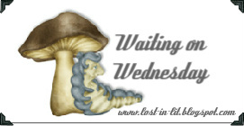 Waiting on Wednesday (8)