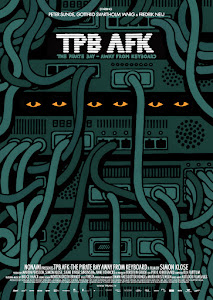 TPB AFK: The Pirate Bay Away from Keyboard Poster