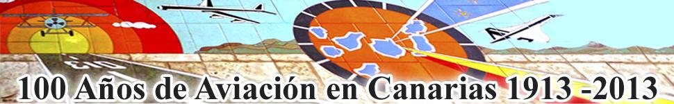 100 Años de Aviación en Canarias