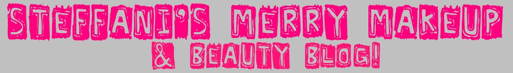 Steffani's Merry Makeup & Beauty Blog