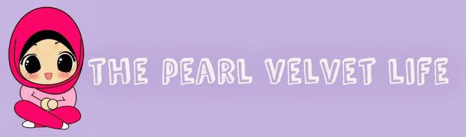The Pearl Velvet Life