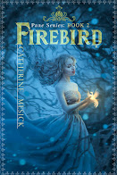 Firebird, Book 2