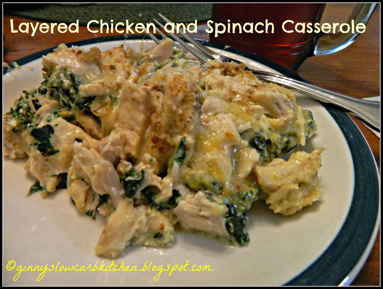 Ginny's Low Carb Kitchen: LAYERED CHICKEN AND SPINACH CASSEROLE