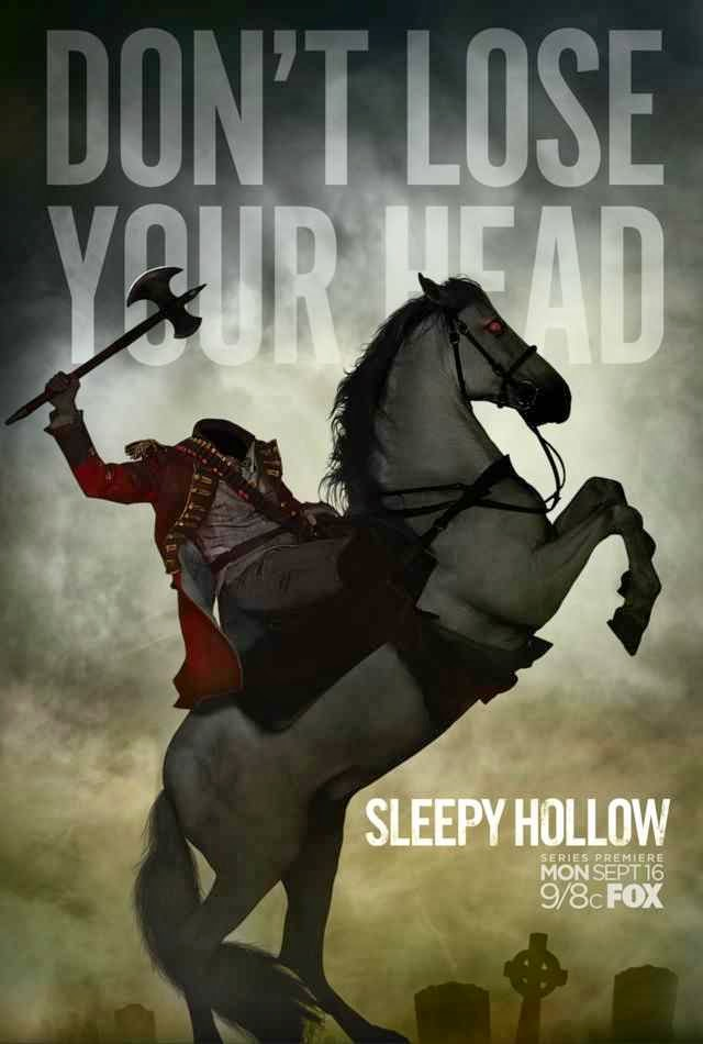 """Don't Lose Your Head"" - Sleepy Hollow Promo Poster"