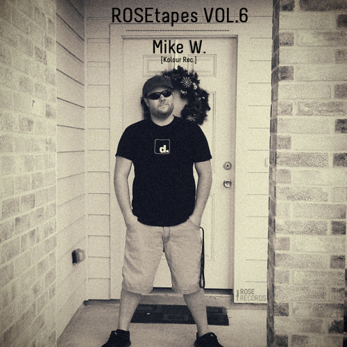 ROSEtapes Vol. 6