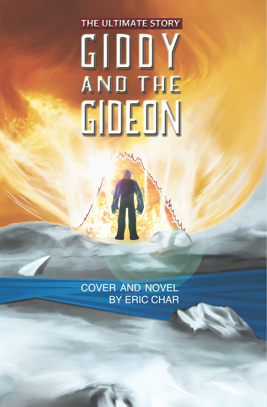 GIDDY AND GIDEON (The Ultimate Story) (Volume 1)