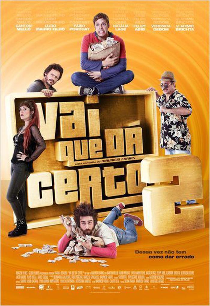 Vai que Dá Certo 2 – Nacional (2016)