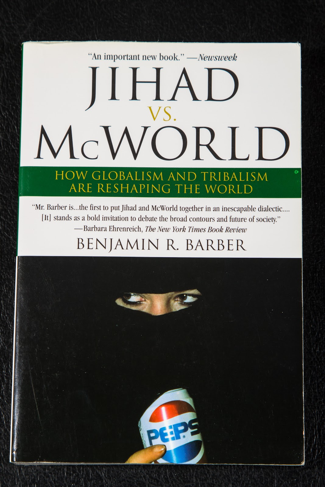 jihad vs mcworld thesis One of these is jihad vs mcworld, an essay published by the atlantic in 1992 and written by benjamin barber for those unfamiliar with it, barber's thesis is that democracy and the westphalian nation-state are being pulled apart by the equal and opposite forces of globalization (mcworld) and sectarianism (jihad.