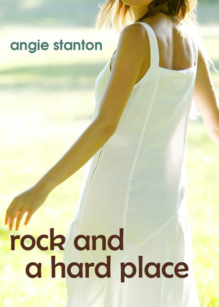 rock Rock and A Hard Place   Angie Stanton