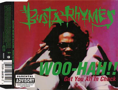 Busta Rhymes – Woo-Hah!! Got You All In Check (CDM Germany) (1996) (320 kbps)