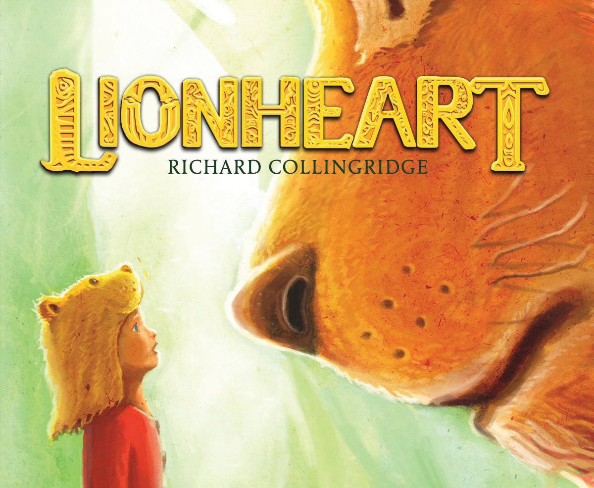 Lionheart US Hardback by Richard Collingridge