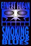 Smoking Mirror Blues