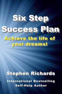 Six Step Success Plan: Achieve the life of your dreams!