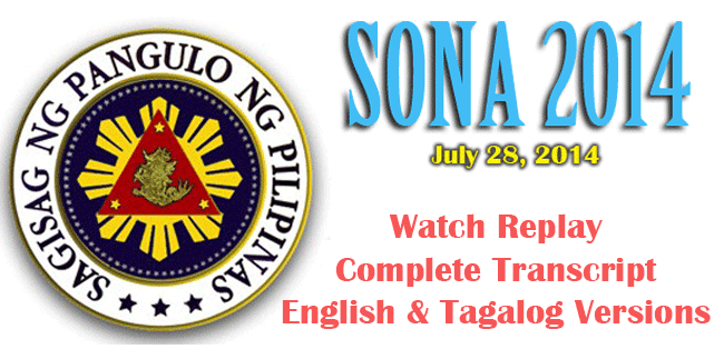 Watch SONA 2014 Replay or Read Complete Transcript in Tagalog and English Version