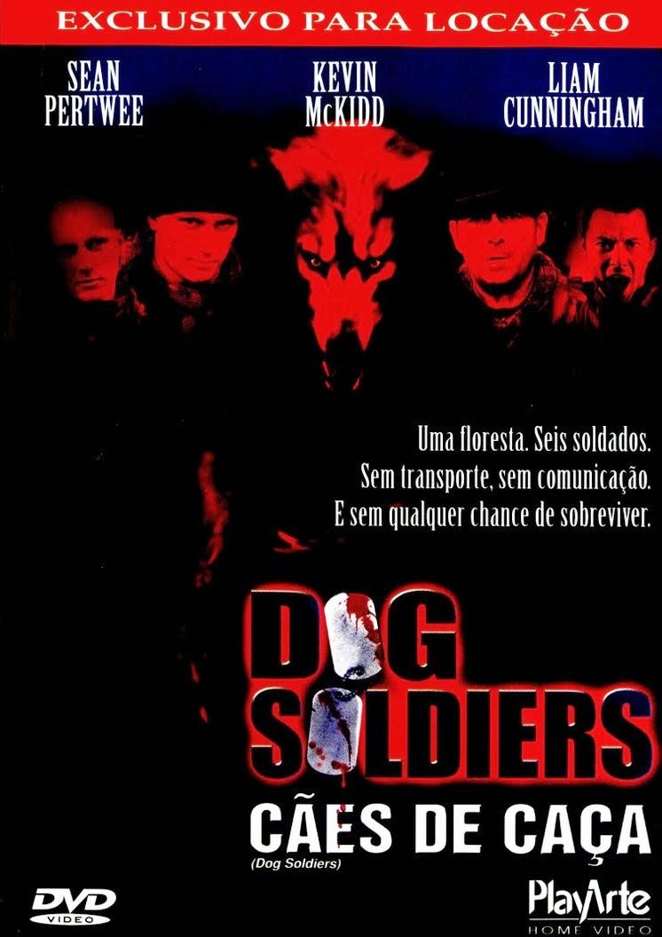 Dog Soldiers: Cães de Caça – Dublado (2002)