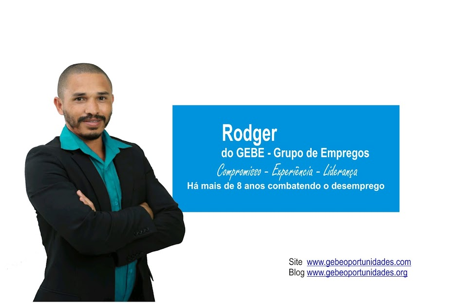 Rodger do GEBE - Grupo de Empregos