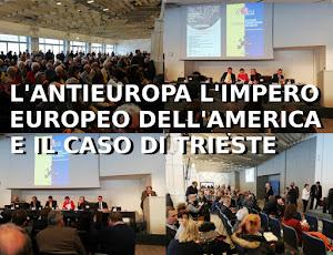 L'ANTIEUROPA L'IMPERO EUROPEO DELL'AMERICA E IL CASO DI TRIESTE