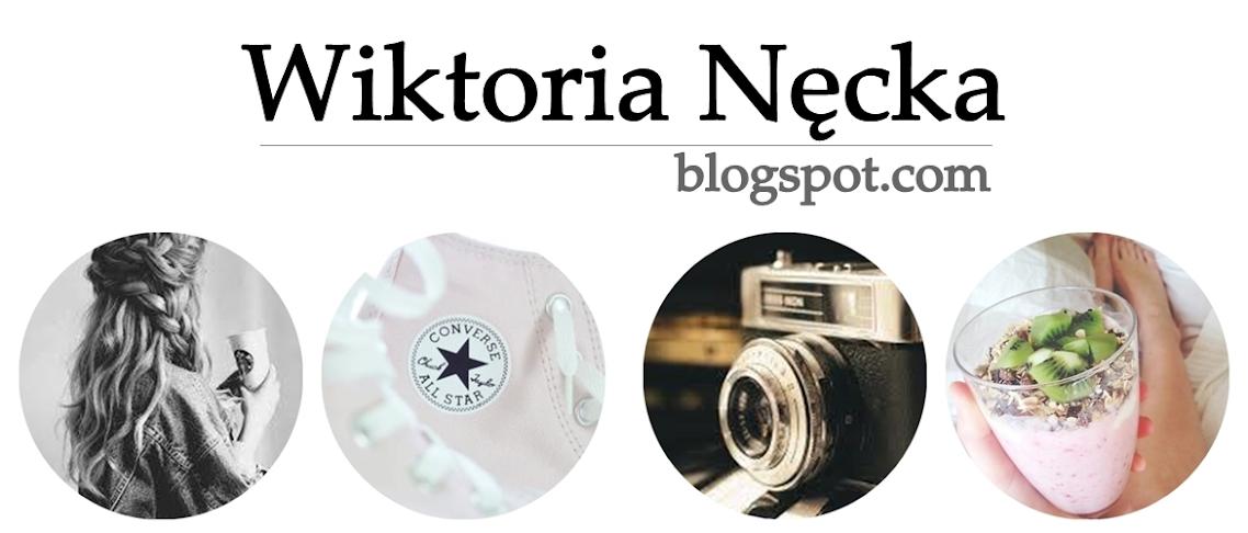 wiktoria-necka.blogspot.com