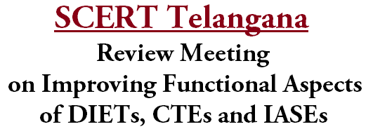 TS SCERT, Functional Aspect, DIETs,CTEs and IASEs