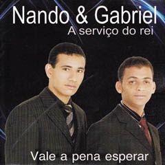 Nando e Gabriel - Vale Apena Esperar - 2010