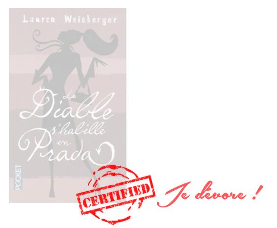 Note Le Diable s'habille en Prada - Lauren Weisberger