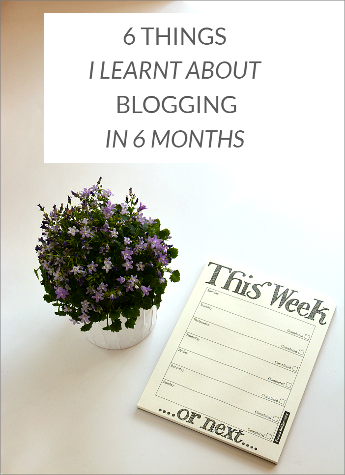 6 Things I Learnt About Blogging In 6 Months