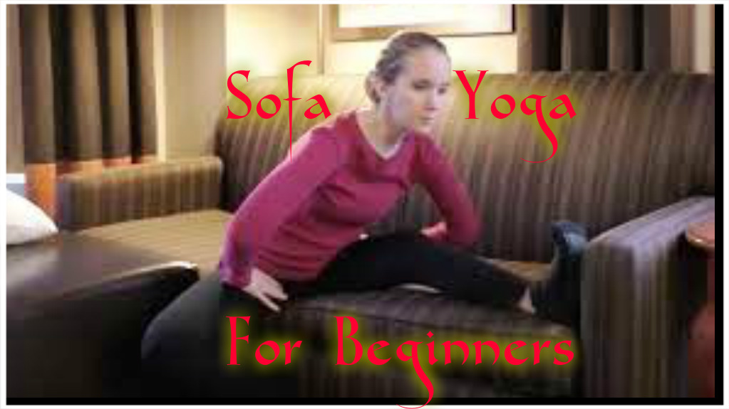 Sofa Yoga for Beginners