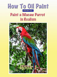 How To Oil Paint:  A Macaw Parrot in Realism (Intermediate Series Book 1)