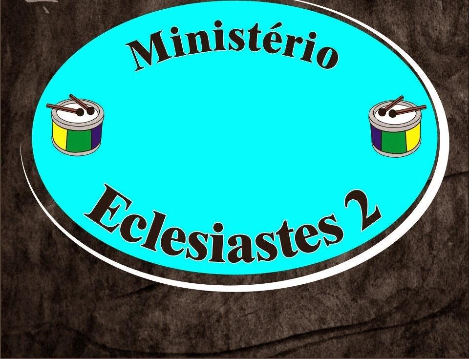 Ministério Eclesiastes 2